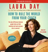 How to Rule the World from Your Couch - Laura Day