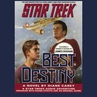 STAR TREK: BEST DESTINY - Diane Carey