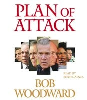 Plan of Attack - Bob Woodward