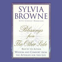 Blessings from the Other Side - Sylvia Browne