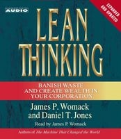 Lean Thinking: Banish Waste and Create Wealth in Your Corporation, 2nd Ed - James P. Womack,Daniel T. Jones