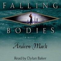 Falling Bodies - Andrew Mark
