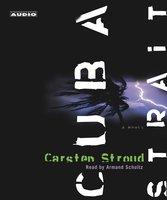 Cuba Strait - Carsten Stroud