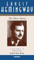The Short Stories of Ernest Hemingway - Ernest Hemingway