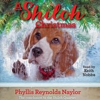 A Shiloh Christmas - Phyllis Reynolds Naylor