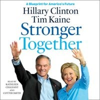 Stronger Together - Hillary Rodham Clinton,Tim Kaine