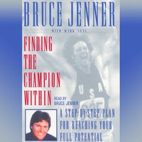 Finding the Champion Within - Bruce Jenner