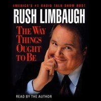 The Way Things Ought to Be - Rush Limbaugh