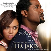 On the Seventh Day - T.D. Jakes