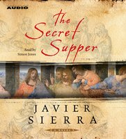 The Secret Supper - Javier Sierra