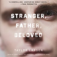 Stranger, Father, Beloved - Taylor Larsen
