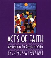 Acts of Faith: Meditations For People of Color - Iyanla Vanzant