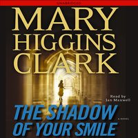 The Shadow of Your Smile - Mary Higgins Clark
