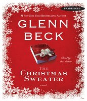 The Christmas Sweater - Glenn Beck, Kevin Balfe, Jason Wright