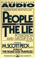 People of the Lie Vol. 3 - M. Scott Peck