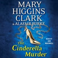The Cinderella Murder - Alafair Burke, Mary Higgins Clark