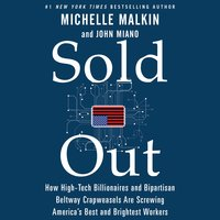 Sold Out - Michelle Malkin, John Miano