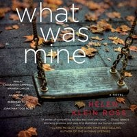 What Was Mine - Helen Klein Ross