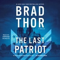 The Last Patriot - Brad Thor