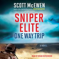 Sniper Elite: One Way Trip - Scott McEwen, Thomas Koloniar