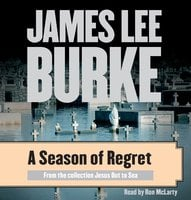 A Season of Regret - James Lee Burke