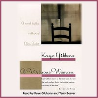 A Virtuous Woman - Kaye Gibbons