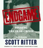 Endgame: Solving the Iraq Crisis - Scott Ritter