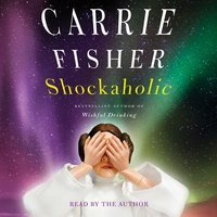 Shockaholic - Carrie Fisher