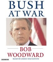 Bush at War: Inside the Bush White House - Bob Woodward