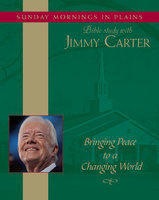 Bringing Peace to a Changing World - Jimmy Carter
