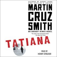 Tatiana - Martin Cruz Smith