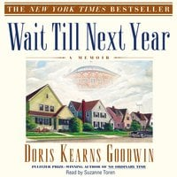Wait Til Next Year - Doris Kearns Goodwin