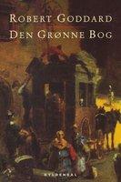 Den grønne bog - Robert Goddard