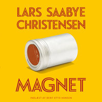 Magnet - Lars Saabye Christensen