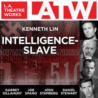 Intelligence-Slave - Kenneth Lin