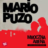 Mroczna arena - Mario Puzo