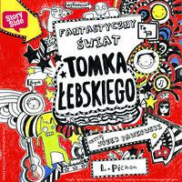Fantastyczny świat Tomka Łebskiego - Liz Pichon