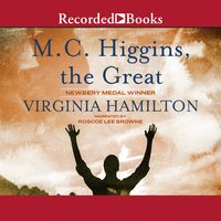M.C. Higgins, the Great - Virginia Hamilton