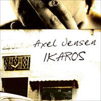 Ikaros - Axel Jensen
