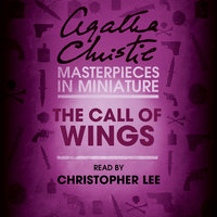 The Call of Wings - Agatha Christie