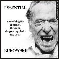 Essential Bukowski: Poetry - Charles Bukowski