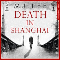 Death In Shanghai - M.J. Lee