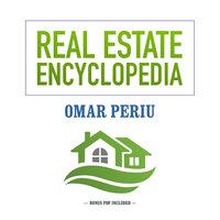 Real Estate Encyclopedia - Omar Periu