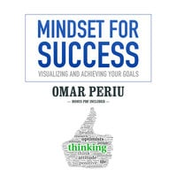 Mindset for Success - Omar Periu