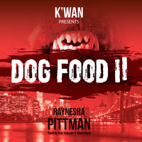 Dog Food 2 - Raynesha Pittman