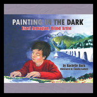 Painting in the Dark - Rachelle Burk