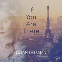 If You Are There - Susan Sherman