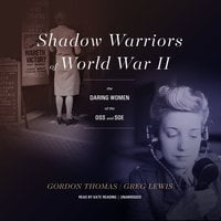 Shadow Warriors of World War II - Greg Lewis,Gordon Thomas