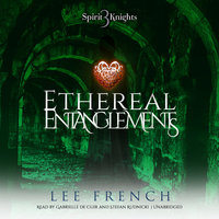 Ethereal Entanglements - Lee French