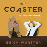 The Coaster - Erich Wurster